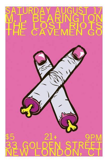 The Cavemen Go @ 33 Golden Street/August 17th